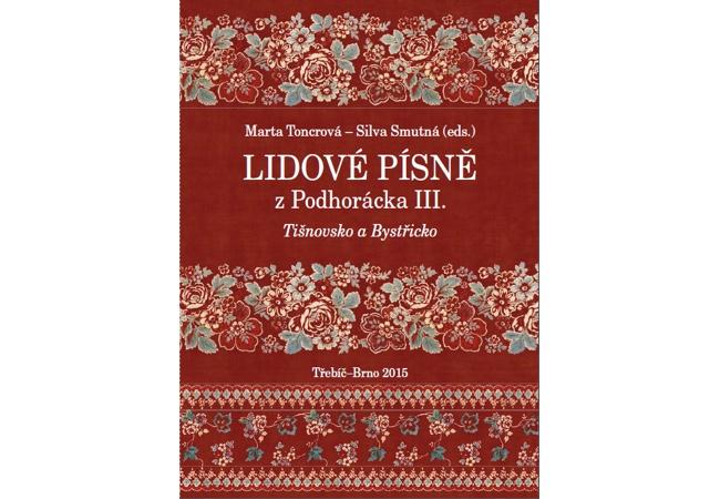 Lidové písně z Podhorácka III, Tišnovsko a Bystřicko