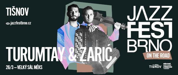 JazzFest Brno: Efe Turumtay & Nikola Zarić